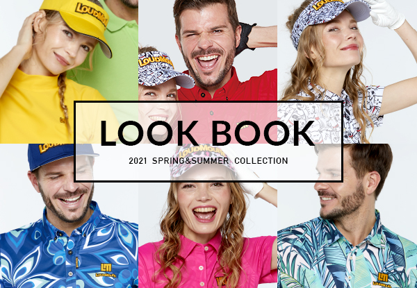 LOUDMOUTH LOOKBOOK